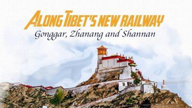 Along Tibet's New Railroad: Birthplace of Tibetan Culture, Shannan