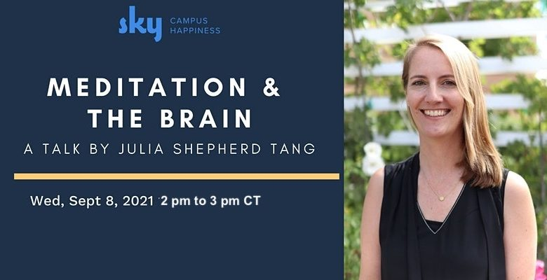 SKY Club Organizing Session on 'Meditation and the Brain' by Standford lecturer Julia Tang