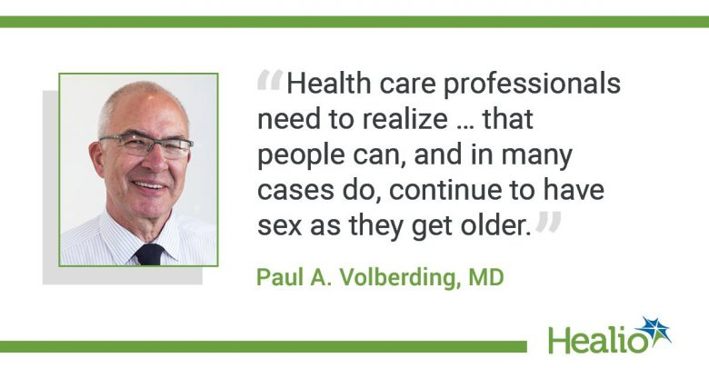 """An infographic with the quote  """"Health care professionals need to realize … that people can, and in many cases do, continue to have sex as they get older."""" The source of the quote is: Paul A. Volberding, MD."""